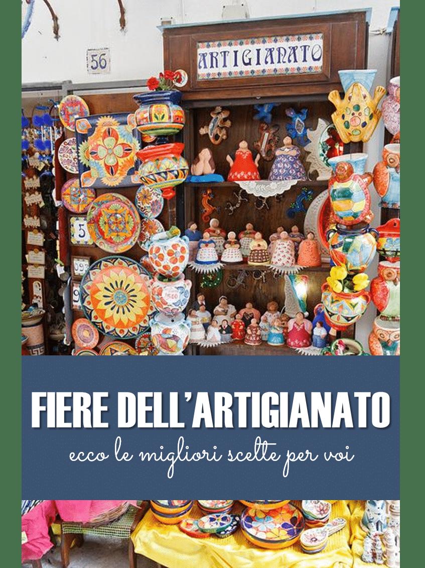 Fiere dell artigianato in italia quali sono e quando si for Artigianato italia