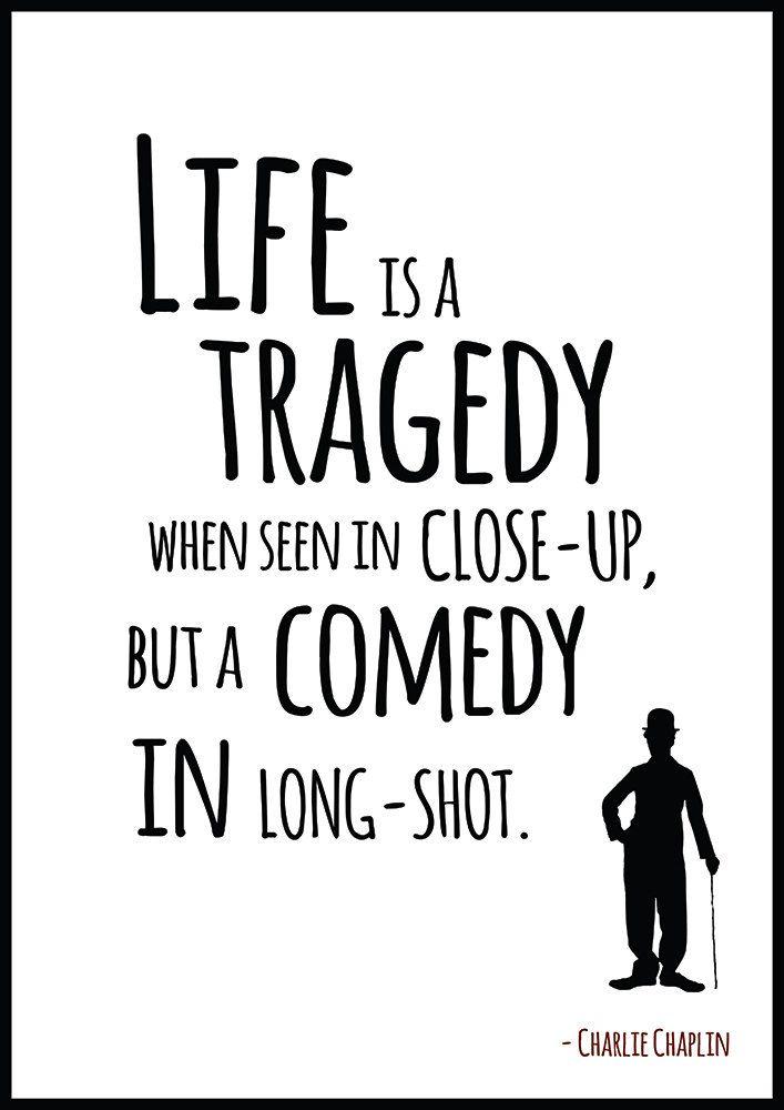 Stampa con citazione di Charlie Chaplin