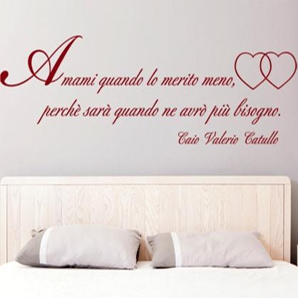 adesivi-murali_Amami-quando_lo-merito-catullo