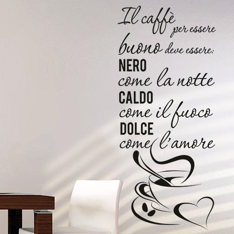 adesivo murale il caffe per essere buono