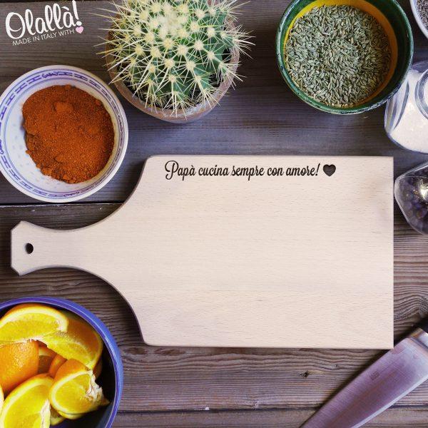 tagliere-idea-regalo-papà-cucina-sempre-con-amoree