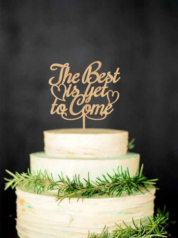 cake-topper-matrimonio-legno-thebest-is.yet-to-come