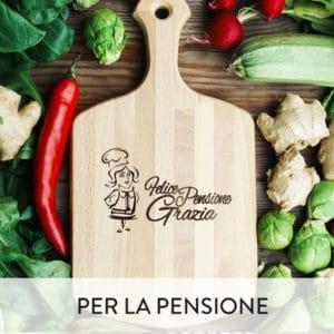 taglieri-personalizzati-pensione