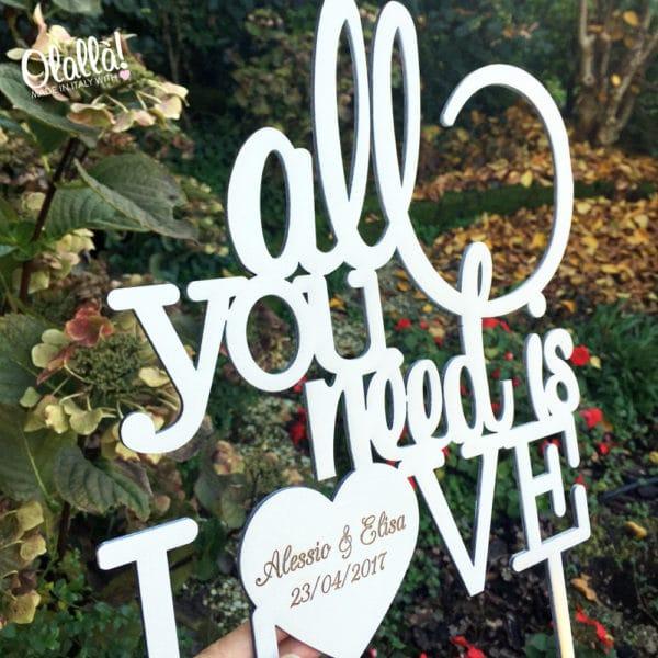 cake-topper-all-you-need-is-love-personalizzato-legno