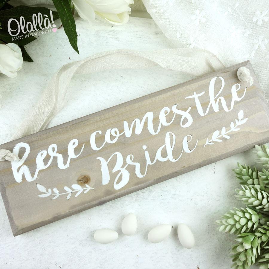 Targhetta Personalizzata Here Comes The Bride