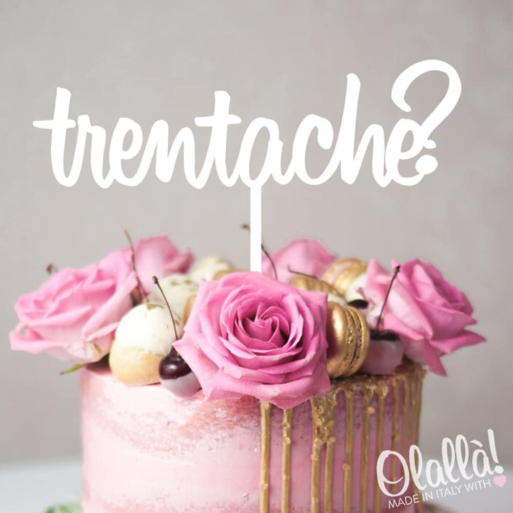 Cake-topper-trenta-che-compleanno-personalizzato
