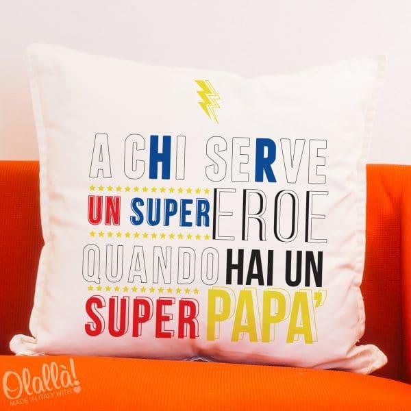 cuscino-personalizzato-a-chi-serve-un-supereroe-quando-hai-un-super-papà