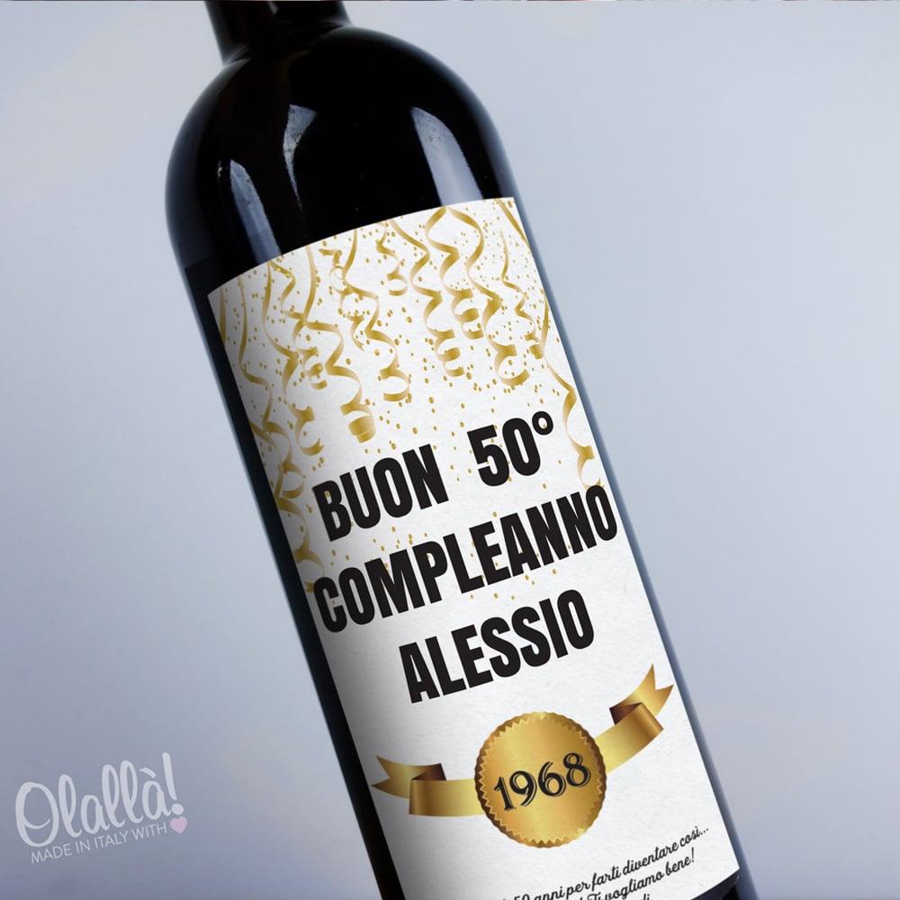Bottiglia Di Vino Personalizzata Buon Compleanno Idea Regalo 50 Anni Olalla