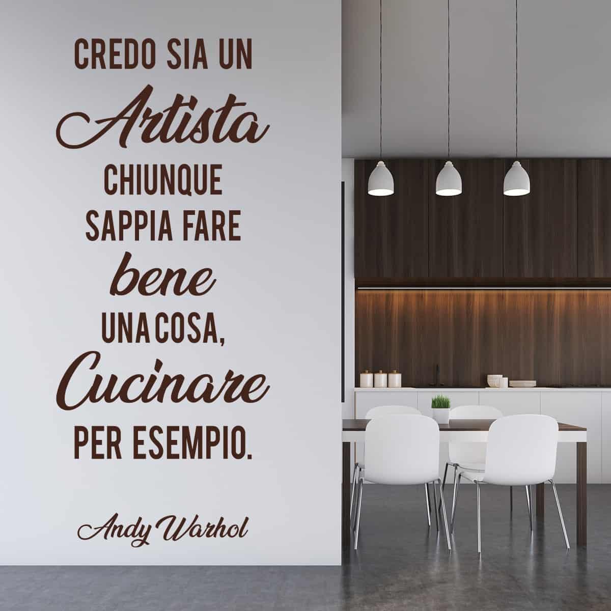 Adesivo Murale Frase di Andy Warhol - Decorazione Pareti Cucina | Olalla
