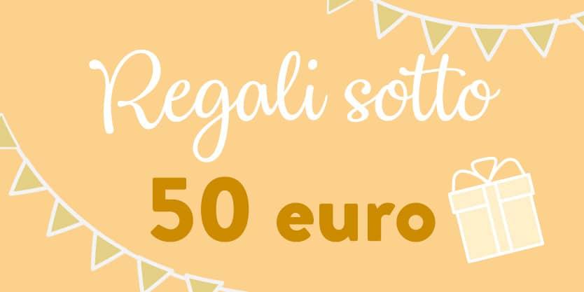 regali-sotto-50-euro